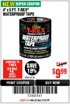 Harbor Freight Coupon T-REX WATERPROOF TAPE Lot No. 56150 Expired: 2/3/19 - $9.99