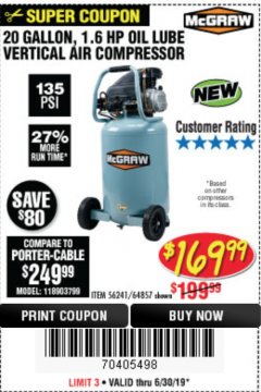 Harbor Freight Coupon MCGRAW 20 GALLON, 135 PSI OIL-LUBE AIR COMPRESSOR Lot No. 56241/64857 Expired: 6/30/19 - $169.99