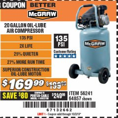 Harbor Freight Coupon MCGRAW 20 GALLON, 135 PSI OIL-LUBE AIR COMPRESSOR Lot No. 56241/64857 Expired: 10/3/19 - $169.99
