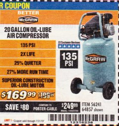 Harbor Freight Coupon MCGRAW 20 GALLON, 135 PSI OIL-LUBE AIR COMPRESSOR Lot No. 56241/64857 Expired: 7/31/19 - $169.99