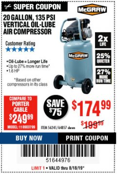 Harbor Freight Coupon MCGRAW 20 GALLON, 135 PSI OIL-LUBE AIR COMPRESSOR Lot No. 56241/64857 Expired: 8/18/19 - $174.99