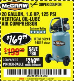 Harbor Freight Coupon MCGRAW 20 GALLON, 135 PSI OIL-LUBE AIR COMPRESSOR Lot No. 56241/64857 Expired: 11/26/19 - $169.99