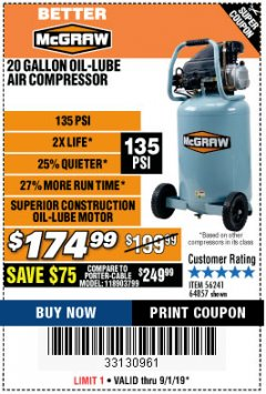 Harbor Freight Coupon MCGRAW 20 GALLON, 135 PSI OIL-LUBE AIR COMPRESSOR Lot No. 56241/64857 Expired: 9/1/19 - $174.99