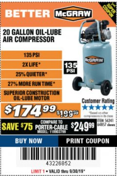 Harbor Freight Coupon MCGRAW 20 GALLON, 135 PSI OIL-LUBE AIR COMPRESSOR Lot No. 56241/64857 Expired: 9/30/19 - $174.99