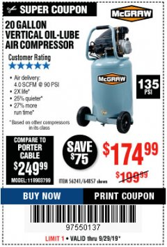 Harbor Freight Coupon MCGRAW 20 GALLON, 135 PSI OIL-LUBE AIR COMPRESSOR Lot No. 56241/64857 Expired: 9/29/19 - $174.99