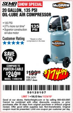Harbor Freight Coupon MCGRAW 20 GALLON, 135 PSI OIL-LUBE AIR COMPRESSOR Lot No. 56241/64857 Expired: 11/24/19 - $174.99