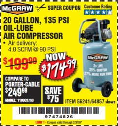 Harbor Freight Coupon MCGRAW 20 GALLON, 135 PSI OIL-LUBE AIR COMPRESSOR Lot No. 56241/64857 Expired: 2/3/20 - $174.99