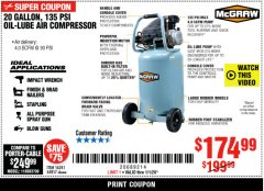 Harbor Freight Coupon MCGRAW 20 GALLON, 135 PSI OIL-LUBE AIR COMPRESSOR Lot No. 56241/64857 Expired: 1/1/20 - $174.99