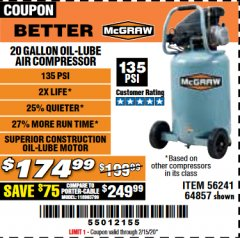 Harbor Freight Coupon MCGRAW 20 GALLON, 135 PSI OIL-LUBE AIR COMPRESSOR Lot No. 56241/64857 Expired: 2/15/20 - $174.99