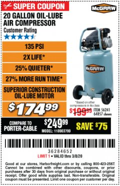 Harbor Freight Coupon MCGRAW 20 GALLON, 135 PSI OIL-LUBE AIR COMPRESSOR Lot No. 56241/64857 Expired: 2/8/20 - $174.99