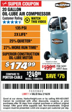 Harbor Freight Coupon MCGRAW 20 GALLON, 135 PSI OIL-LUBE AIR COMPRESSOR Lot No. 56241/64857 Expired: 2/16/20 - $174.99