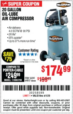 Harbor Freight Coupon MCGRAW 20 GALLON, 135 PSI OIL-LUBE AIR COMPRESSOR Lot No. 56241/64857 Valid Thru: 4/1/20 - $174.99