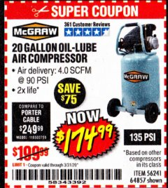 Harbor Freight Coupon MCGRAW 20 GALLON, 135 PSI OIL-LUBE AIR COMPRESSOR Lot No. 56241/64857 Valid Thru: 3/31/20 - $174.99