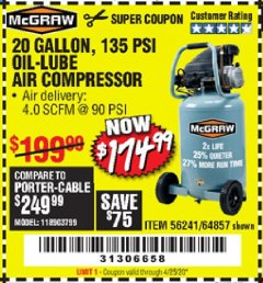 Harbor Freight Coupon MCGRAW 20 GALLON, 135 PSI OIL-LUBE AIR COMPRESSOR Lot No. 56241/64857 Valid Thru: 4/25/20 - $174.99