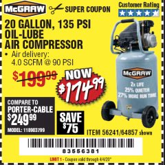 Harbor Freight Coupon MCGRAW 20 GALLON, 135 PSI OIL-LUBE AIR COMPRESSOR Lot No. 56241/64857 Valid Thru: 4/4/20 - $174.99