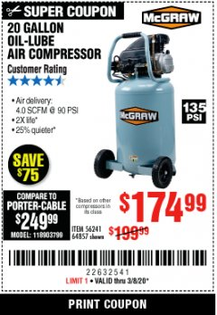 Harbor Freight Coupon MCGRAW 20 GALLON, 135 PSI OIL-LUBE AIR COMPRESSOR Lot No. 56241/64857 Expired: 3/8/20 - $174.99