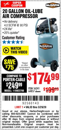 Harbor Freight Coupon MCGRAW 20 GALLON, 135 PSI OIL-LUBE AIR COMPRESSOR Lot No. 56241/64857 Expired: 3/29/20 - $174.99