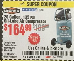 Harbor Freight Coupon MCGRAW 20 GALLON, 135 PSI OIL-LUBE AIR COMPRESSOR Lot No. 56241/64857 Expired: 7/11/20 - $164.99