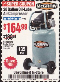 Harbor Freight Coupon MCGRAW 20 GALLON, 135 PSI OIL-LUBE AIR COMPRESSOR Lot No. 56241/64857 Expired: 7/5/20 - $164.99