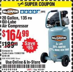Harbor Freight Coupon MCGRAW 20 GALLON, 135 PSI OIL-LUBE AIR COMPRESSOR Lot No. 56241/64857 Expired: 9/21/20 - $164.99