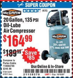 Harbor Freight Coupon MCGRAW 20 GALLON, 135 PSI OIL-LUBE AIR COMPRESSOR Lot No. 56241/64857 Expired: 10/16/20 - $164.99