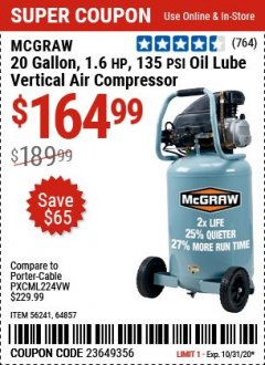 Harbor Freight Coupon MCGRAW 20 GALLON, 135 PSI OIL-LUBE AIR COMPRESSOR Lot No. 56241/64857 Valid Thru: 10/31/20 - $164.99