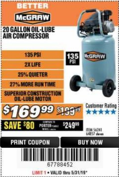 Harbor Freight Coupon MCGRAW 20 GALLON, 135 PSI OIL-LUBE AIR COMPRESSOR Lot No. 56241/64857 Expired: 5/31/19 - $169.99