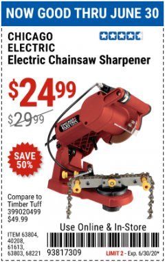 Harbor Freight Coupon ELECTRIC CHAIN SAW SHARPENER Lot No. 63804/63803/61613/68221 EXPIRES: 6/30/20 - $24.99