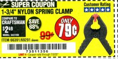 "Harbor Freight Coupon 1-3/4"" NYLON SPRING CLAMP Lot No. 66391 EXPIRES: 7/3/20 - $0.79"