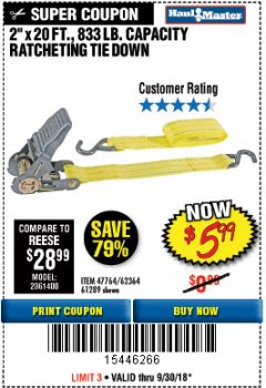 "Harbor Freight Coupon 2"" x 20 FT. RATCHETING TIE DOWN Lot No. 61289/47764/62364 Expired: 9/30/18 - $5.99"