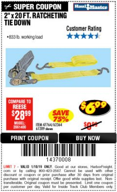 "Harbor Freight ITC Coupon 2"" x 20 FT. RATCHETING TIE DOWN Lot No. 61289/47764/62364 Expired: 1/10/19 - $6.99"