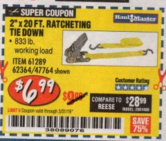 "Harbor Freight Coupon 2"" x 20 FT. RATCHETING TIE DOWN Lot No. 61289/47764/62364 Expired: 3/31/19 - $6.99"
