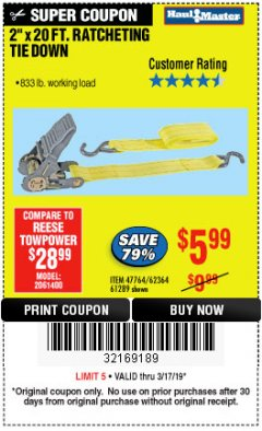 "Harbor Freight Coupon 2"" x 20 FT. RATCHETING TIE DOWN Lot No. 61289/47764/62364 Expired: 3/17/19 - $5.99"