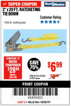 "Harbor Freight Coupon 2"" x 20 FT. RATCHETING TIE DOWN Lot No. 61289/47764/62364 Expired: 10/20/19 - $6.99"