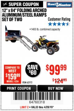 "Harbor Freight Coupon 12"" X 84"" FOLDING ARCHED ALUMINUM/STEEL RAMPS SET OF TWO Lot No. 63772 Expired: 4/28/19 - $99.99"