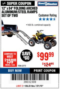 "Harbor Freight Coupon 12"" X 84"" FOLDING ARCHED ALUMINUM/STEEL RAMPS SET OF TWO Lot No. 63772 Expired: 7/21/19 - $99.99"