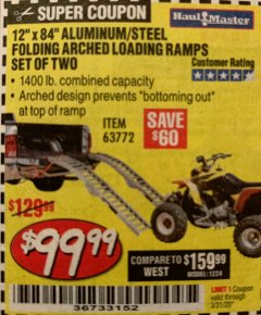 "Harbor Freight Coupon 12"" X 84"" FOLDING ARCHED ALUMINUM/STEEL RAMPS SET OF TWO Lot No. 63772 Expired: 3/31/20 - $99.99"