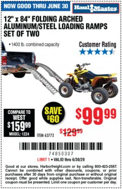 "Harbor Freight Coupon 12"" X 84"" FOLDING ARCHED ALUMINUM/STEEL RAMPS SET OF TWO Lot No. 63772 Expired: 6/30/20 - $99.99"