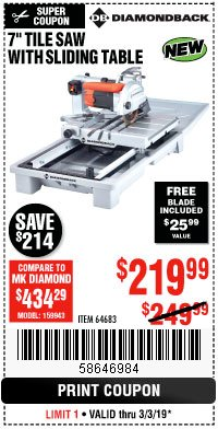 "Harbor Freight Coupon 1.5 HP, 7"" TILE SAW WITH SLIDING TABLE Lot No. 64683 Expired: 3/3/19 - $219.99"