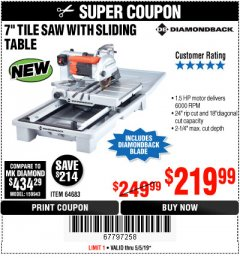 "Harbor Freight Coupon 1.5 HP, 7"" TILE SAW WITH SLIDING TABLE Lot No. 64683 Expired: 5/5/19 - $219.99"