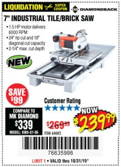 "Harbor Freight Coupon 1.5 HP, 7"" TILE SAW WITH SLIDING TABLE Lot No. 64683 Expired: 10/31/19 - $239.99"