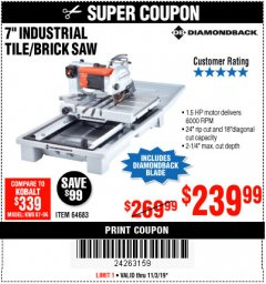 "Harbor Freight Coupon 1.5 HP, 7"" TILE SAW WITH SLIDING TABLE Lot No. 64683 Expired: 11/3/19 - $239.99"