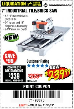 "Harbor Freight Coupon 1.5 HP, 7"" TILE SAW WITH SLIDING TABLE Lot No. 64683 Expired: 11/10/19 - $239.99"