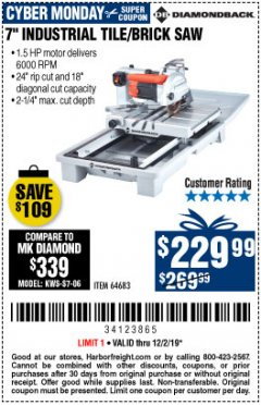 "Harbor Freight Coupon 1.5 HP, 7"" TILE SAW WITH SLIDING TABLE Lot No. 64683 Expired: 12/2/19 - $229.99"