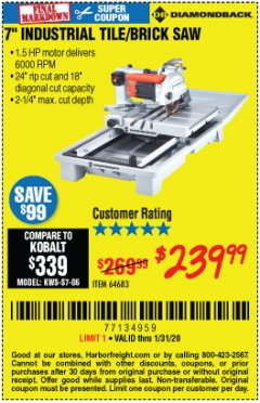 "Harbor Freight Coupon 1.5 HP, 7"" TILE SAW WITH SLIDING TABLE Lot No. 64683 Expired: 1/31/20 - $239.99"