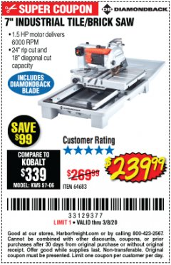 "Harbor Freight Coupon 1.5 HP, 7"" TILE SAW WITH SLIDING TABLE Lot No. 64683 Expired: 2/8/20 - $239.99"