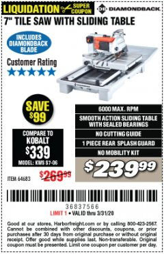 "Harbor Freight Coupon 1.5 HP, 7"" TILE SAW WITH SLIDING TABLE Lot No. 64683 Expired: 3/31/20 - $239.99"