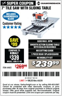 "Harbor Freight Coupon 1.5 HP, 7"" TILE SAW WITH SLIDING TABLE Lot No. 64683 Expired: 4/5/20 - $239.99"