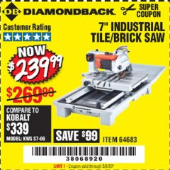 "Harbor Freight Coupon 1.5 HP, 7"" TILE SAW WITH SLIDING TABLE Lot No. 64683 Valid Thru: 5/6/20 - $239.99"