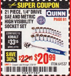 "Harbor Freight Coupon QUINN 21 PIECE, 1/4"" DRIVE SAE AND METRIC HIGH VISIBILITY SOCKET SET Lot No. 64537 Expired: 2/28/19 - $20.99"